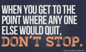 Quitting is not an option!