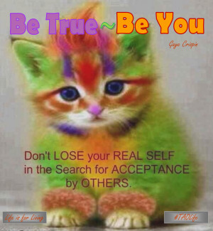 ... lose your real self when seeking acceptance by others. #quote #taolife