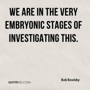 Embryonic Quotes