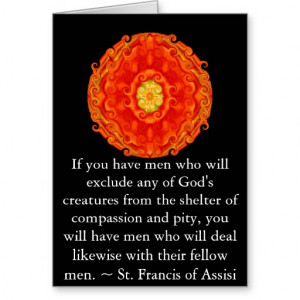 St. Francis of Assisi animal rights quote Greeting Card