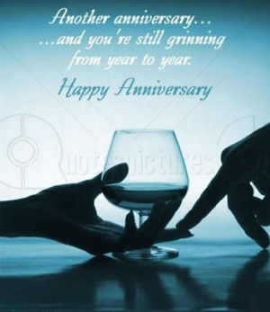 ... and you're Still Grinning from Year to Year – Anniversary Quote