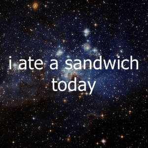 cosmic, funny, hipster, hipsters, not funny, sandwich, space, stars ...