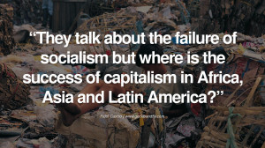 ... Latin America? - Fidel Castro Quotes by Fidel Castro and Che Guevara