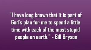 Bill Bryson Quote