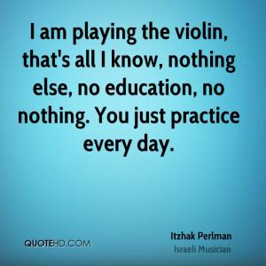 Itzhak Perlman Education Quotes