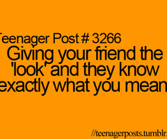 Teenager Post Quotes Best Friend Teenager post