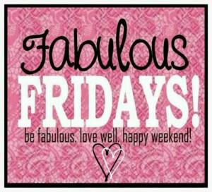 Fabulous Fridays