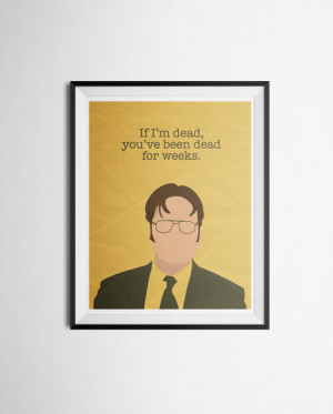 Dwight Schrute Quote Poster The Office Print