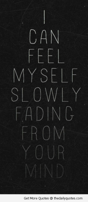 slowly-fading-away-love-quotes-sayings-pics
