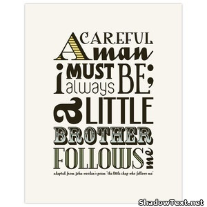 Brother Quotes And Sayings A little brother follows me