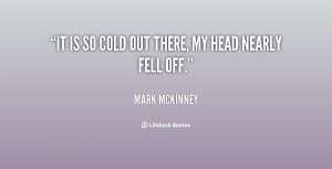 It 39 s so Cold Quotes Funny