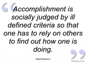 accomplishment is socially judged by ill albert bandura