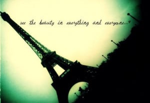 beauty, eiffel tower, everyone, everything, france, french, life, love ...