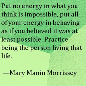 Mary Manin Morrissey Quote