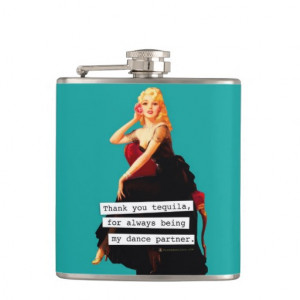 Thank You Tequila Being My Dance Partner Hip Flasks