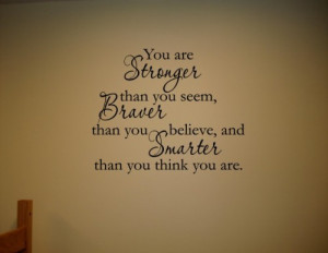 You are stronger than you seem