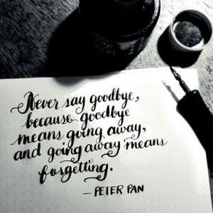 ... Peter O'Toole, Never Sayings Goodbi Peter Pan, Peter Pans, Quotes Lif