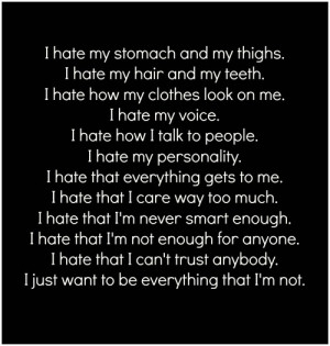 hate myself quotes i hate getting flashbacks from large i hate myself ...
