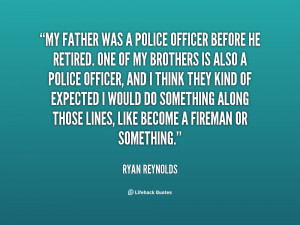 ... your dad's a cop, calling 911 is really just like calling Dad at work