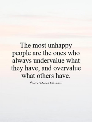 Envy Quotes Unhappy Quotes Value Quotes