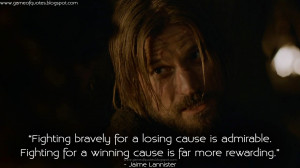 Fighting bravely for a losing cause is admirable. Fighting for a ...