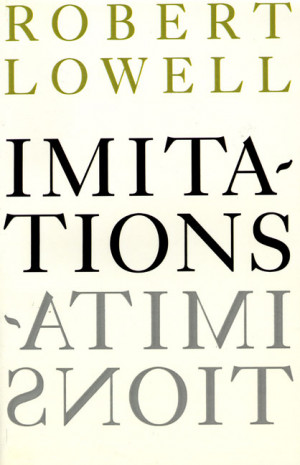Robert Lowell Imitations