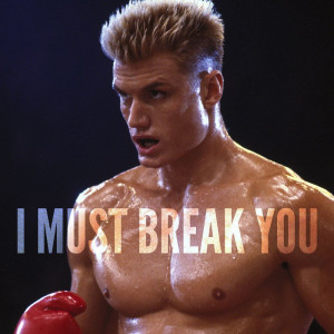 Ivan Drago You Will Lose