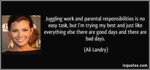 and parental responsibilities is no easy task, but I'm trying my best ...