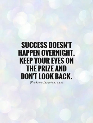 Success Quotes Dont Look Back Quotes Move Forward Quotes