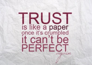 Trust, merely a word with no meaning...
