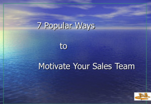 Popular Ways To Motivate Your Sales Team
