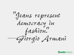 giorgio armani quotes jeans represent democracy in fashion giorgio ...