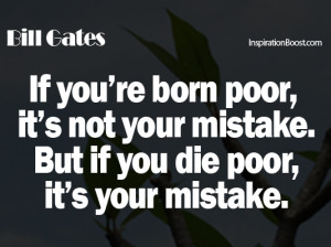 Bill Gates Quotes, poor quotes, rich quotes, bill gates quote, quotes ...