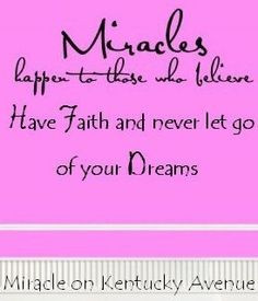 miracles quote via miracle on kentucky avenue at www facebook com ...