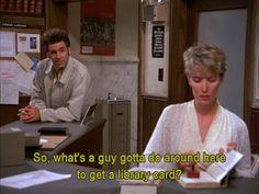 Seinfeld quote - Kramer flirting, 'The Library'