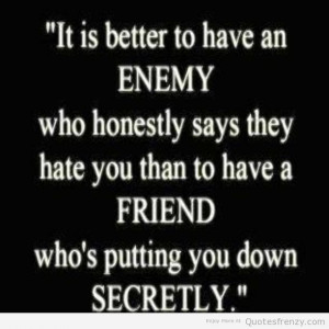 enemy sayings quotes and sayings about friendship about enemy quotes ...