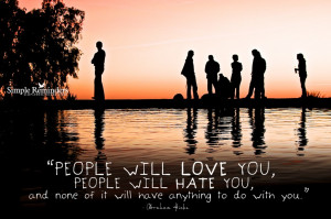 Quotes and Sayings about Hate – Hatred – Hating Others - People ...