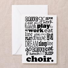 Life in the Choir Greeting Card for