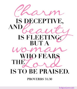 Bible passage Proverbs 31:30 for women who praise the Lord.
