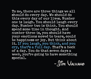 great quote for Jim Valvano. He's attitude was compelling. Made you ...