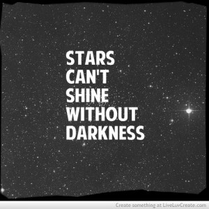 cute, inspirational, love, pretty, quote, quotes, stars can shine ...