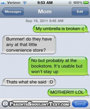 parents shouldnt text funny crazy awkward text messages from mom and