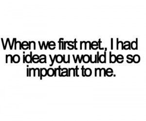 first saw you the time when we first met