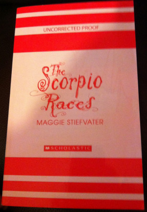 ... Birthday Giveaway: The Scorpio Races - Maggie Stiefvater (Signed ARC