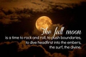 Beautiful Full Moon Quotes | Full Moon Ritual (Full Moon Fever?)