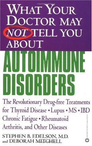 ... , MS, IBD, Chronic Fatigue, Rheumatoid Arthritis, and Other Diseases