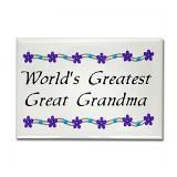 great grandmother quotes | Great Grandmother Quotes www.cafepress.com ...