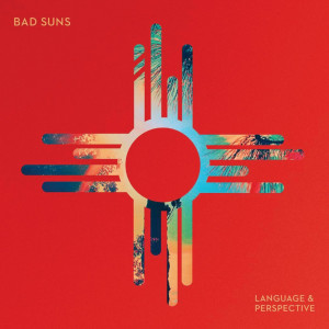 Bad Suns - Language and Perspective LP