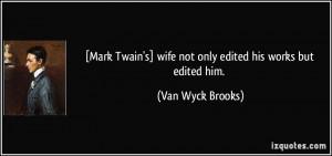More Van Wyck Brooks Quotes