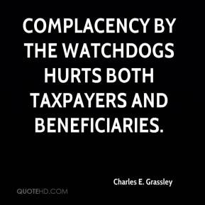 Complacency by the watchdogs hurts both taxpayers and beneficiaries.